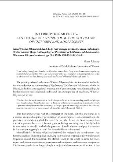Antropologia psychiatrii dzieci i młodzieży. Wybór tekstów [Eng. Anthropology of Psychiatry of Children and Adolescents], Anna Witeska-Młynarczyk (ed.) 2018. Warszawa: Oficyna Naukowa, pp. 364, ISBN 978-83-64363-94-8. : [recenzja]