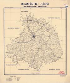 Województwo łódzkie : mapa administracyjna i komunikacyjna