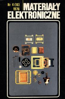 Materiały Elektroniczne 1976 nr 4(16) = Electronic Materials 1976 nr 4(16)