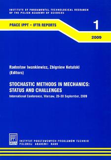 Stochastic methods in mechanics status and challenges : International Conference, Warsaw, 28-30 September 2009 : Praca zbiorowa