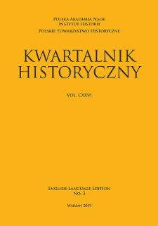 Kwartalnik Historyczny, Vol. 126 (2019) English-Language Edition No. 3