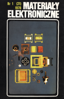 Materiały Elektroniczne 1978 nr 1(21) = Electronic Materials 1978 nr 1(21)