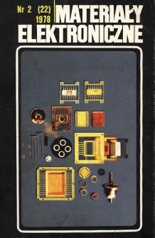 Materiały Elektroniczne 1978 nr 2(22) = Electronic Materials 1978 nr 2(22)