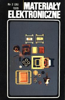 Materiały Elektroniczne 1979 nr 2(26) = Electronic Materials 1979 nr 2(26)
