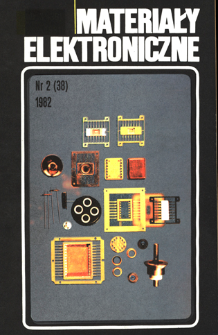Materiały Elektroniczne 1982 nr 2(38) = Electronic Materials 1982 nr 2(38)