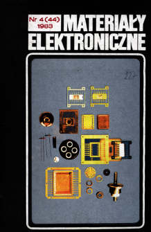 Materiały Elektroniczne 1983 nr 4(44) = Electronic Materials 1982 nr 4(44)