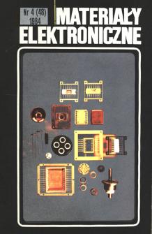 Materiały Elektroniczne 1984 nr 4(48) = Electronic Materials 1984 nr 4(48)