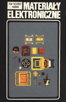 Materiały Elektroniczne 1985 nr 1(49)
