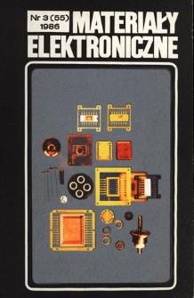 Materiały Elektroniczne 1986 nr 3(55)