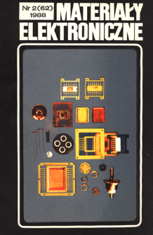 Materiały Elektroniczne 1988 nr 2(62) = Electronic Materials 1988 nr 2(62)