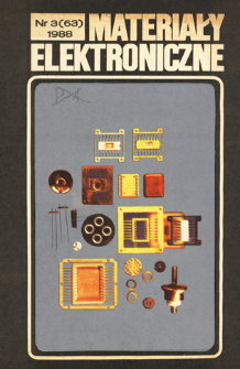 Materiały Elektroniczne 1988 nr 3(63) = Electronic Materials 1988 nr 3(63)