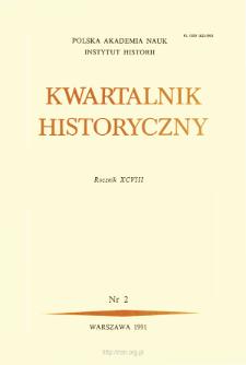 Kwartalnik Historyczny R. 98 nr 2 (1991), Artykuły recenzyjne