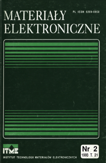 Materiały Elektroniczne 1993 T.21 nr 2 = Electronic Materials 1993 T.21 nr 2