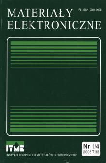 Materiały Elektroniczne 2005 T.33 nr 1/4