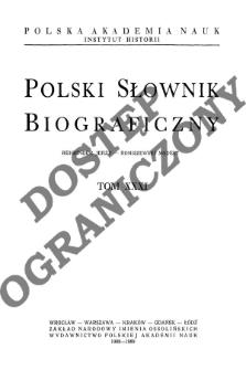 Polski słownik biograficzny T. 31 (1988-1989), Rehbinder Jerzy - Romiszewski Modest