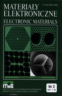 Materiały Elektroniczne 2011 T.39 nr 2 = Electronic Materials 2011 T.39 nr 2