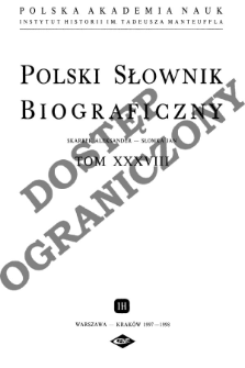 Polski słownik biograficzny T. 38 (1997-1998), Skarbek Aleksander - Słomka Jan