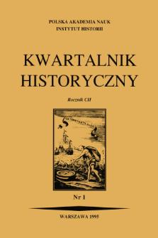 Kwartalnik Historyczny R. 102 nr 1 (1995), Artykuły recenzyjne