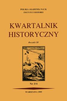 Kwartalnik Historyczny R. 102 nr 3/4 (1995), Artykuły recenzyjne
