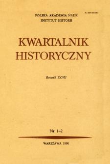 Kwartalnik Historyczny. R. 97 nr 1-2 (1990), Artykuły recenzyjne