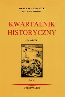 Kwartalnik Historyczny R. 103 nr 4 (1996), Artykuły recenzyjne