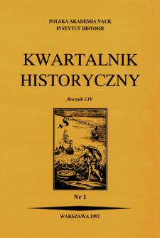 Kwartalnik Historyczny R. 104 nr 1 (1997)