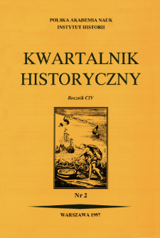 Kwartalnik Historyczny R. 104 nr 2 (1997)