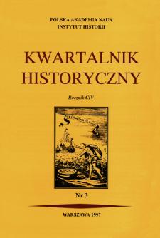 Kwartalnik Historyczny R. 104 nr 3 (1997)