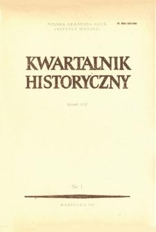 Kwartalnik Historyczny R. 92 nr 1 (1985)