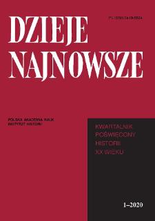 Dzieje Najnowsze : [kwartalnik poświęcony historii XX wieku], R. 52 z. 1 (2020)