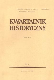 Kwartalnik Historyczny R. 92 nr 4 (1985), Artykuły recenzyjne