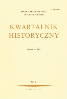 Kwartalnik Historyczny R. 98 nr 3 (1991)