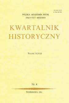 Kwartalnik Historyczny R. 98 nr 4 (1991), Artykuły recenzyjne