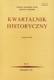 Kwartalnik Historyczny R. 99 nr 3 (1992), Artykuły recenzyjne