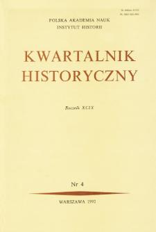 Kwartalnik Historyczny R. 99 nr 4 (1992), Artykuły recenzyjne
