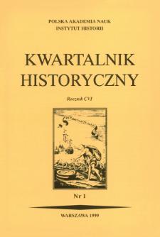 Kwartalnik Historyczny R. 106 nr 1 (1999), Artykuły recenzyjne