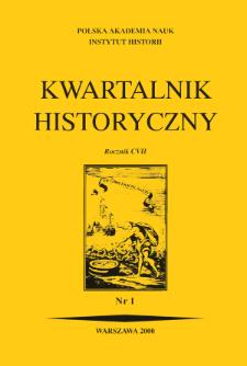Kwartalnik Historyczny R. 107 nr 1 (2000)