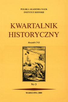 Kwartalnik Historyczny R. 107 nr 3 (2000)