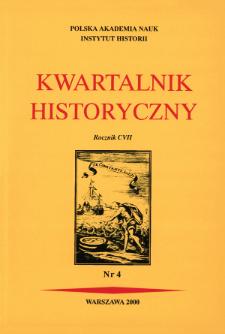 Kwartalnik Historyczny R. 107 nr 4 (2000), Artykuły recenzyjne