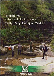 Ichtiofauna i status ekologiczny wód Wisły, Raby, Dunajca i Wisłoki