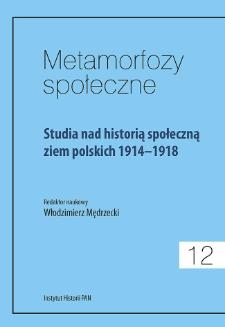 Studia nad historią społeczną ziem polskich 1914-1918