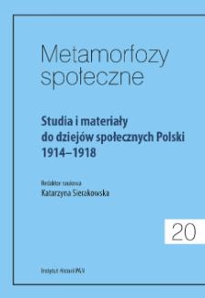 Studia i materiały do dziejów społecznych Polski 1914-1918