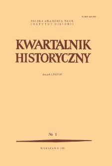 Kwartalnik Historyczny R. 88 nr 1 (1981)