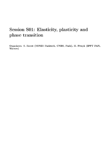 Session S01: Elasticity, plasticity andphase transition