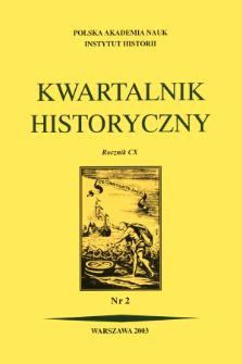 Kwartalnik Historyczny R. 110 nr 2 (2003), Artykuły recenzyjne