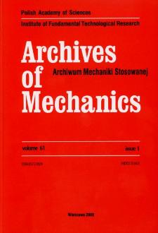 Archives of Mechanics = Archiwum Mechaniki Stosowanej