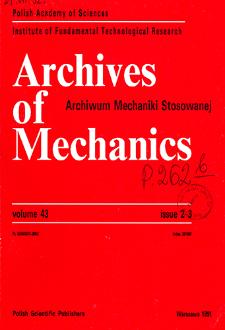 Archives of Mechanics Vol. 43 nr 2-3 (1991)