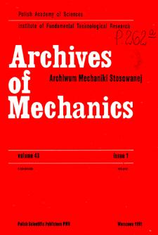 Archives of Mechanics Vol. 43 nr 1 (1991)