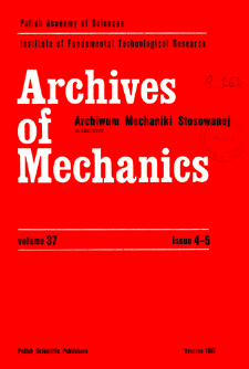 Archives of Mechanics Vol. 37 nr 4-5 (1985)