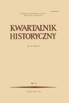 Kwartalnik Historyczny R. 88 nr 3 (1981), Artykuły recenzyjne